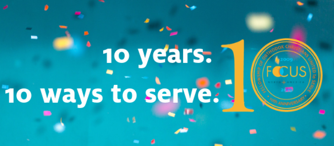10 years. 10 ways YOU can serve.